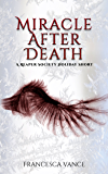 Miracle After Death : A Reaper Society Short