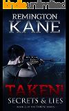 Taken! - Secrets & Lies (A Taken! Novel Book 2) (English Edition)
