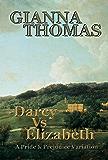 Darcy Vs Elizabeth: A Pride and Prejudice Variation (American Edition)