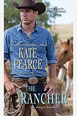 The Rancher (Morgan Ranch Book 6) Kindle Edition