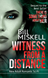 "Witness from a Distance: Sequel to the Best Seller ""There Is Something About Her"" (Project Cheryl Book 2)"