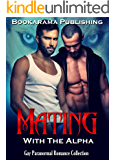 Mating With The Alpha: Gay Paranormal Romance Collection