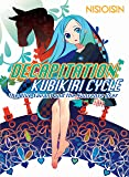 Decapitation: Kubikiri Cycle (Zaregoto Series)