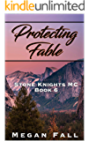 Protecting Fable: Stone Knights MC Book 6