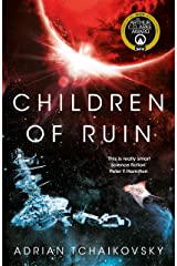 Children of Ruin (The Children of Time Novels) Kindle Edition
