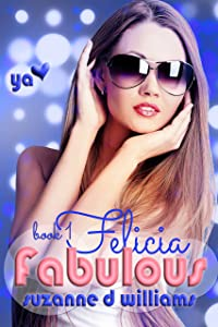 Felicia (Fabulous Book 1)