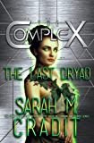 The Last Dryad (The Complex Book 0)
