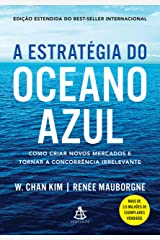 A estratégia do oceano azul eBook Kindle