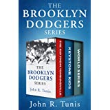 The Brooklyn Dodgers Series: The Kid from Tomkinsville, Keystone Kids, and World Series