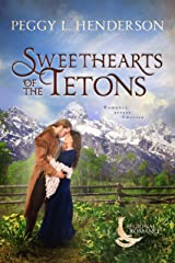 Sweethearts of the Tetons: A Sweet Historical Romance Set in the Teton Mountains of Wyoming (Regional Romance Series Book 2) Kindle Edition