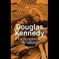 La Symphonie du hasard - Livre 2 (Littérature étrangère)