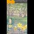 The Cemetery Club (Darcy & Flora Cozy Mystery Book 1)
