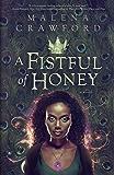 A Fistful of Honey