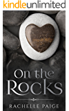 On the Rocks (True North Book 3)