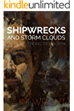 Shipwrecks and Storm Clouds: Finding True North