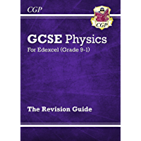 New Grade 9-1 GCSE Physics: Edexcel Revision Guide (CGP GCSE Physics 9-1 Revision)