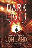 Dark Light: Dawn: A Novel