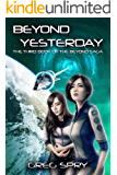 Beyond Yesterday (Beyond Saga Book 3)