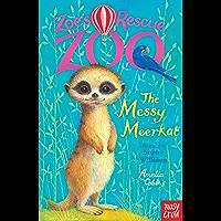 The Messy Meerkat (Zoe's Rescue Zoo)