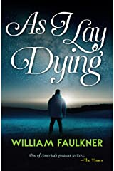 As I Lay Dying Kindle Edition
