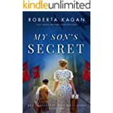My Son's Secret: A Heart-Wrenching and Moving WW2 Historical Fiction Novel (Jews, The Third Reich, and a Web of Secrets Book