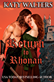 Return to Rhonan: Regency Romance Time Travel Paranormal Series (Lords of Rhonan Book 1)