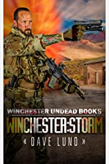 Winchester: Storm (Winchester Undead Book 5) Kindle Edition