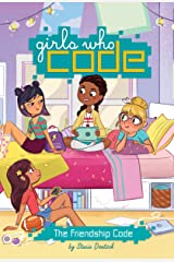 The Friendship Code #1 (Girls Who Code) Kindle Edition