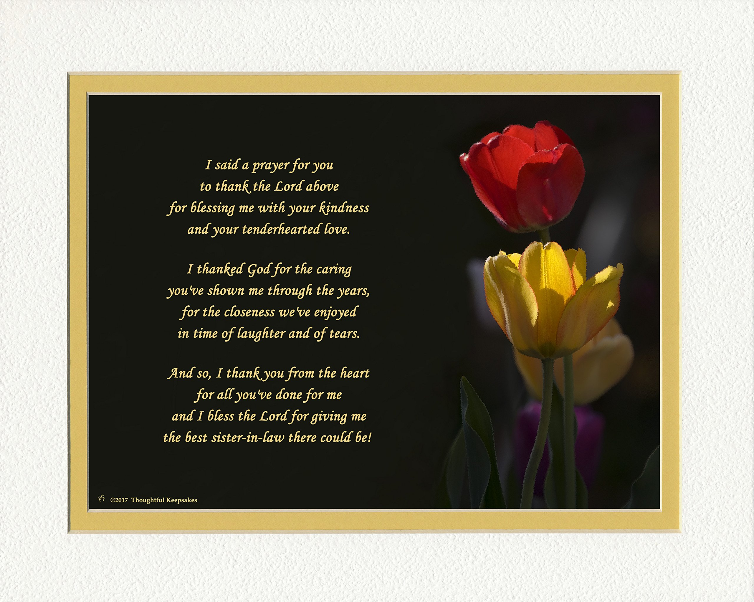 Sister-in-Law Gift with Thank You Prayer for Best Sister in law Poem. Red & Yellow Tulips Photo, 8x10 Double Matted. Special Birthday Gifts, Thank You Gift or for Sister-in-Law.