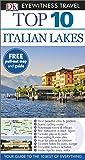 Top 10 Italian Lakes (DK Eyewitness Travel Guide)