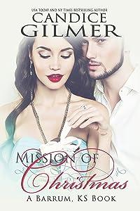 Mission of Christmas: A Barrum, Ks, Holiday Romance (Barrum, Ks  Book 0)