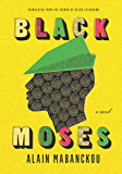 Black Moses: A Novel