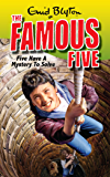 Famous Five: Five Have A Mystery To Solve: Book 20