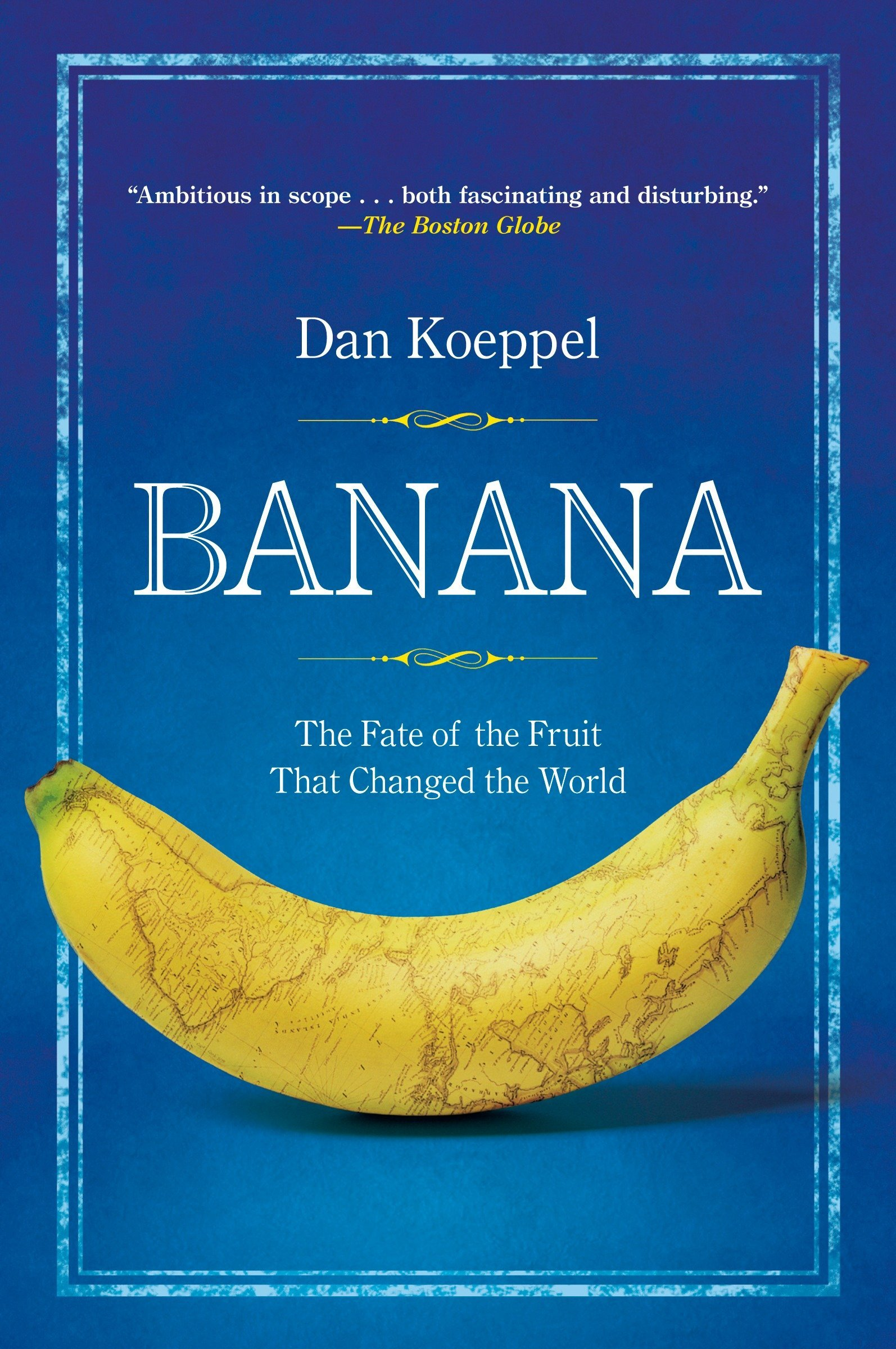 Download Banana: The Fate of the Fruit That Changed the World pdf epub