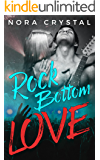 Rock Bottom Love (Hearts On Tour Book 1)