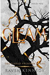 Gleam (The Plated Prisoner Series Book 3) Kindle Edition