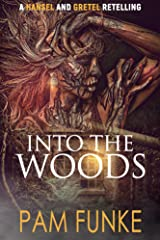Into the Woods Kindle Edition