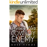 Loving Her CowBoy Enemy (Caruthers Siblings Of FootHills Book 1)
