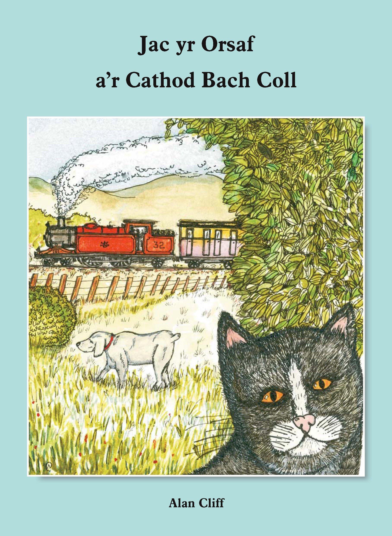 Jac yr Orsaf ar Cathod Bach Coll (Welsh Edition)