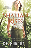 Shaman Rises (The Walker Papers Book 9)