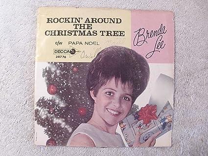 Rockin Around The Christmas Tree Brenda Lee.Rockin Around The Christmas Tree Papa Noel