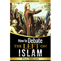 How to Debate the Left on ISLAM (Freedom of Expression, Western Civilisation, Islamisation, Political Correctness, Cultural Marxism)