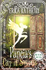Audie the Angel: Pancia's City of Swords: SHORT STORY (The Angel Archives Book 7) Kindle Edition