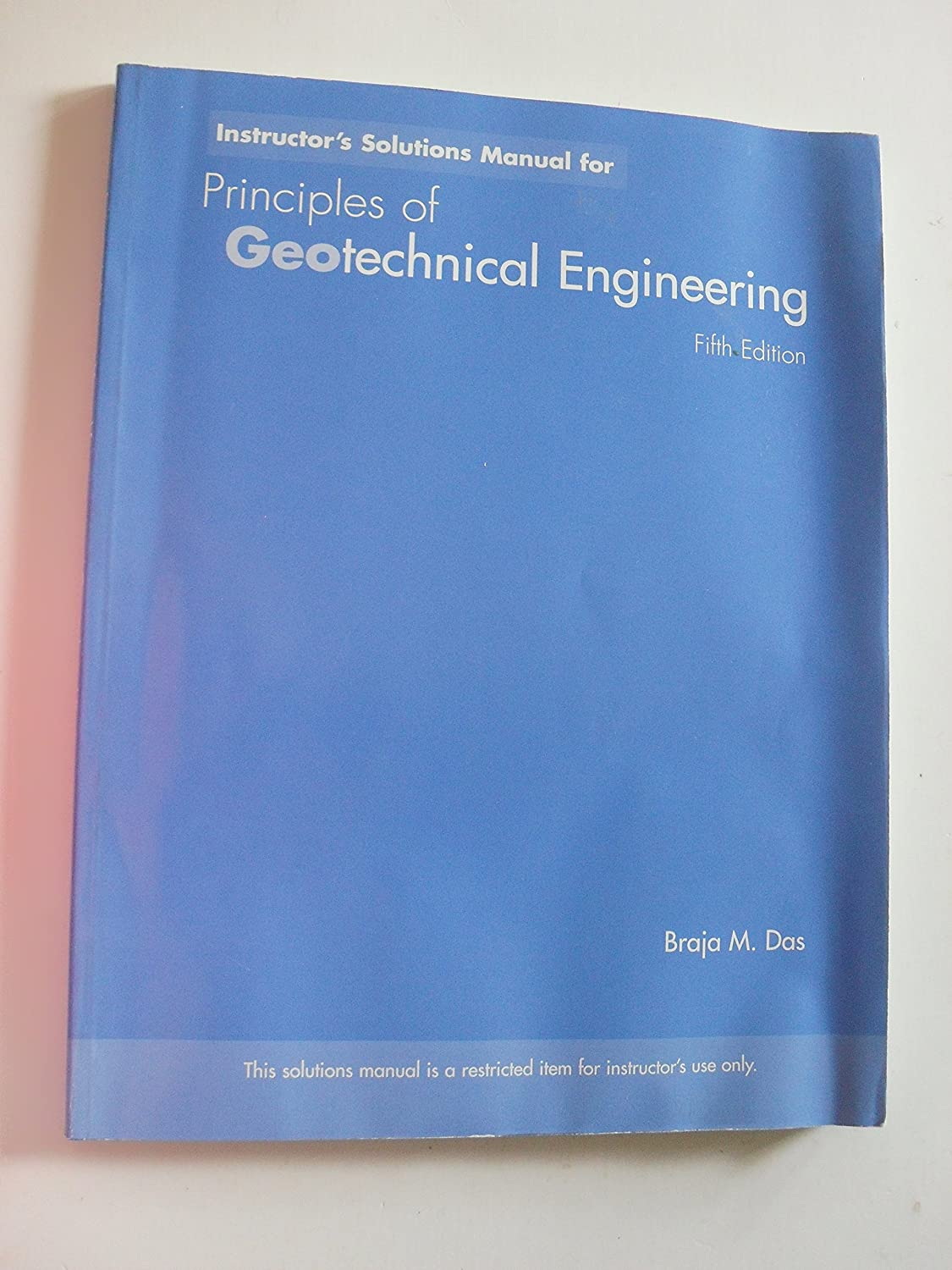 Amazon.com : Principles of Geotechnical engineering fifth edition by braja  m. das (Paperback) : Everything Else