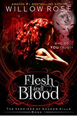 Flesh and Blood (The Vampires of Shadow Hills Book 1) Kindle Edition