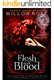 Flesh and Blood (The Vampires of Shadow Hills Book 1)