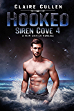 Hooked (Siren Cove Book 4) (English Edition)