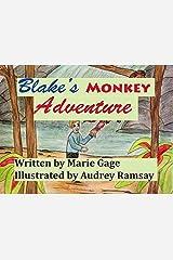 Blake's Monkey Adventure Kindle Edition