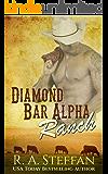Diamond Bar Alpha Ranch: M/M Cowboy Billionaire Romance (Love in the Desert Book 1)
