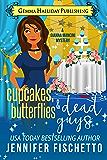 Cupcakes, Butterflies & Dead Guys (Gianna Mancini Mysteries Book 3)